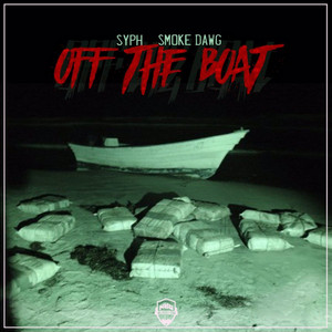 Off The Boat (feat. Smoke Dawg)