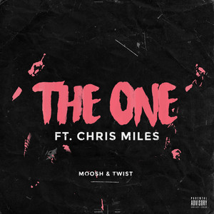 The One (feat. Chris Miles)