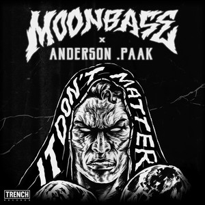 It Don't Matter by Moonbase, Anderson .Paak