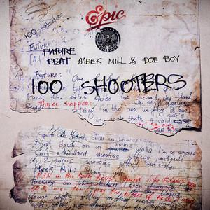 100 Shooters (feat. Meek Mill & Doe Boy)