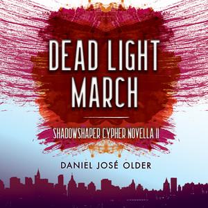 Dead Light March (Unabridged)