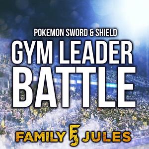 Pokémon Sword & Shield Gym Leader Battle cover art