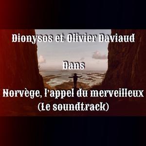 Norvège : l'appel du merveilleux - Dionysos