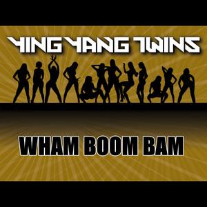 Wham Boom Bam