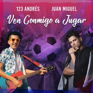Ven Conmigo a Jugar (feat. Yoel Keys)