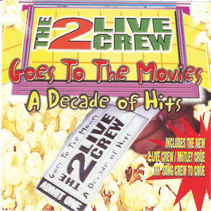 Goes To the Movies: Decade of Hits (clean)