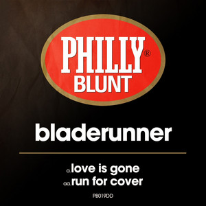 Love Is Gone by Bladerunner