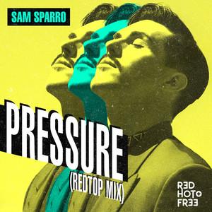 Pressure (RedTop Mix)