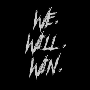 We Willl Win