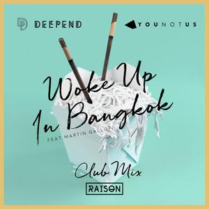 Woke up in Bangkok (feat. Martin Gallop) [Club Mix]