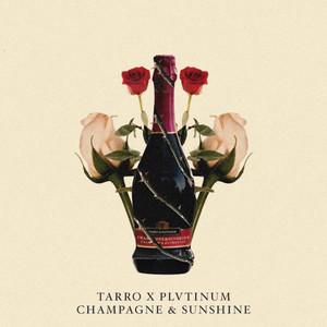 Champagne & Sunshine
