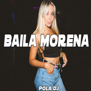 Baila Morena - Remix Old