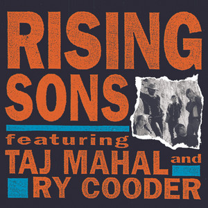 Rising Sons Featuring Taj Mahal and Ry Cooder album