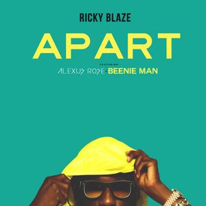 Apart by Ricky Blaze, Alexus Rose, Beenie Man
