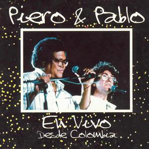Piero y Pablo (feat. Pablo Milanés) [En Vivo] - Piero