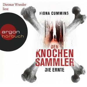 Der Knochensammler - Die Ernte (Ungekürzte Lesung) Audiobook