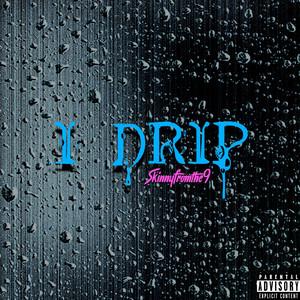 I Drip