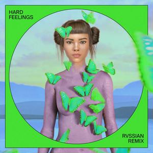 Hard Feelings (Rvssian Remix)