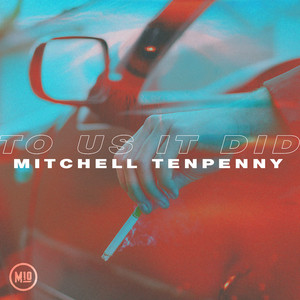 To Us It Did by Mitchell Tenpenny