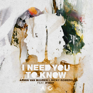I Need You to Know (feat. Ifimay)