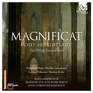 Magnificat, Wq. 215: Magnificat, Wq. 215: 1. Chor. Magnificat anima mea Dominum by Carl Philipp Emanuel Bach, RIAS Kammerchor, Akademie für Alte Musik Berlin, Hans-Christoph Rademann