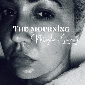 The Mourning by Meghan Linsey