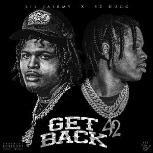 Get Back (feat. 42 Dugg) by Lil Jairmy, 42 Dugg
