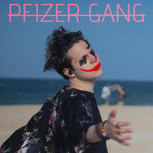 PFIZER GANG by Young Gooey