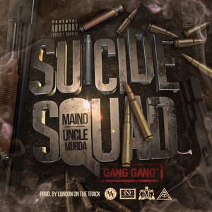 Suicide Squad X Gang Gang