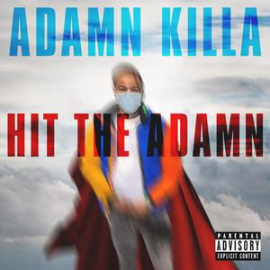 Hit the Adamn