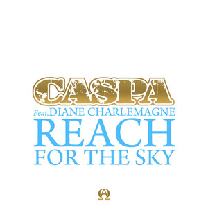 Reach for the Sky (feat. Diane Charlemagne)