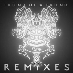 Friend Of A Friend (Remixes)