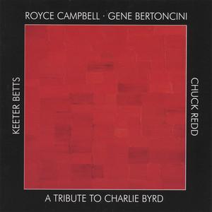 A Tribute To Charlie Byrd album