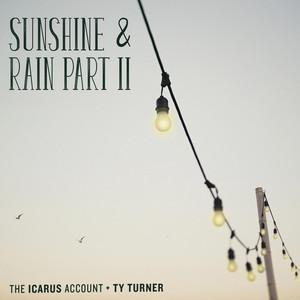 Sunshine & Rain, Pt. 2