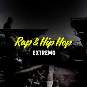 Rap & Hip Hop Extremo
