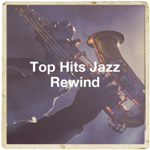 Top Hits Jazz Rewind album