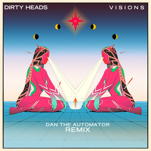 Visions (Dan the Automator Remix)