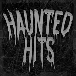 Haunted Hits