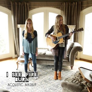 I See Fire, Burn (Acoustic Mashup)