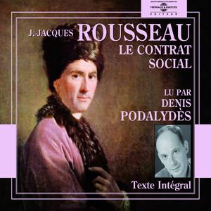 Jean-Jacques Rousseau : Le Contrat Social Audiobook