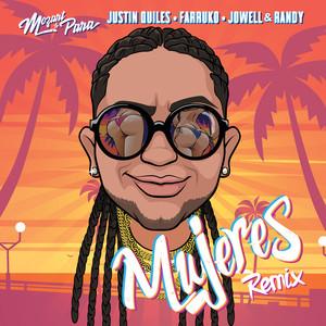 Mujeres (Mozart La Para, Justin Quiles, Farruko, Jowell & Randy) [Remix]