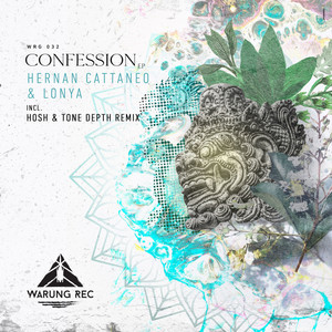 Confession - Original mix by Hernan Cattaneo, Lonya