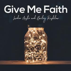 Give Me Faith (Acoustic)