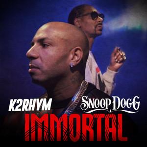 Immortal (feat. Snoop Dogg)