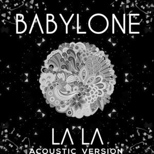 LA LA (Acoustic Version)