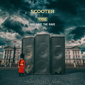 God Save The Rave by Scooter, Harris & Ford