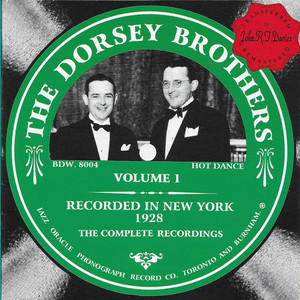 The Dorsey Brothers Vol. 1 - 1928 album