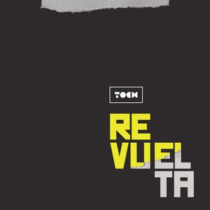 Revuelta by TOCH