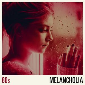 80s Melancholia
