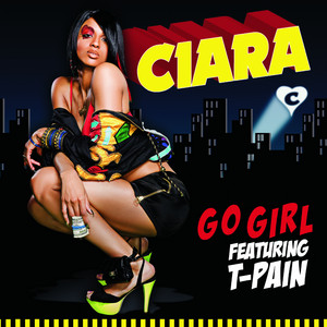 Go Girl (feat. T-Pain) [Main Version]